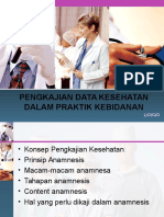 1. Pengkajian Data Kesehatan