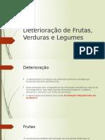 Deterioração de Frutas, Verduras e Legumes.pptx-1