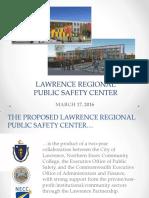 Lawrence Regional Public Safety Training Center Presentation