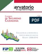 Cuaderno de Seguridad Ciudadana 4. Evaluación de La Restricción Al Porte de Armas de Fuego en Bogotá (2008-2014)