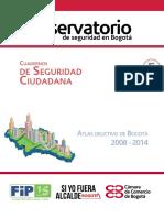 Cuaderno de Seguridad Ciudadana 5. Atlas Delictivo de Bogotá 2008-2014