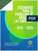 Escenarios Para El Problema de Las Drogas en Las Americas