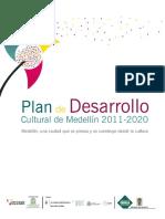 Plan de Desarrollo Cultural de Medellin 2011-2020