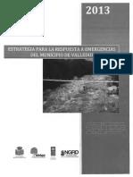 ESTRATEGIA PARA LA RESPUESTA A EMERGENCIAS DEL MUNICIPIO DE VALLEDUPAR CESAR.pdf