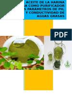Efecto Del Aceite de La Harina de Moringa Como Purificador en Los Parámetros de Ph, Turbidez y Conductividad de Aguas Grasas