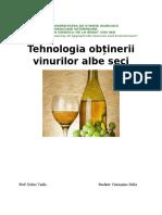 Tehnologia Obținerii Vinurilor Albe Seci