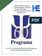 Programa Detallado de La Semana Aniversario de Los 60 Años de La Escuela de Psicología de La UCV
