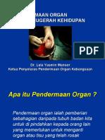 Organ Satu Anugerah Kehidupan (Pusat Transplan Nasional)