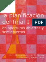 La planificación del Final I (en Aperturas Abiertas y Semiabiertas) - Shereshevsky  Slutsky.pdf