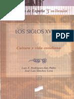 Rodriguez Luis y San Pedro Jose Luis. Historia de España. Siglos XVI-XVII. Vida cotidiana..pdf