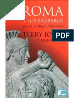 Jones Terry y Alan Ereira. Roma y Los Barbaros, Una Historia Alternativa.