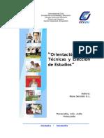 Gabinete de Psicología y Pedagogía Rosa Serrate S.L. (2001) Orientación Sobre Técnicas y Elección de Estudios.