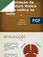 Filosofias e Organização Da Literatura Na Índia - DISCUSSAO DOS TEXTOS GRADUAÇÃO 2