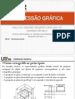 Expressão Gráfica - Aula 9 Vistas Ortográficas, Leitura e Interpretação