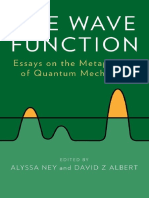 Ney, Alyssa; Albert, David Z the Wave Function Essays on the Metaphysics of Quantum Mechanics