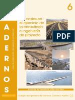 C06. Los Costes en El Ejercicio de La Consultoría e Ingeniería de Proyecto