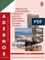 C08. 1 Los Seguros de Responsabilidad Profesional Para Los Ingenieros de Caminos, Canales y Puertos