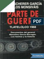 Parte de Guerra. Tlatelolco 1968 - Julio Sherer Garcia