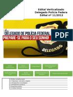 Edital Verticalizado Delegado PF 2012