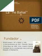 La ''Fe Bahaí''
