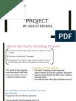 ashley drungil- 11-28-16- early training project presentation