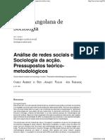Análise de Redes Sociais e Sociologia Da Acção. Pressupostos Teórico-metodológicos