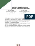 Model Based Tool for Planning Optimal Integration Processes Under Severe Uncertainty