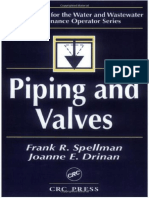 Piping and Valves - Fundamentals for the Water and Wastewater Maintenance Operator Series - Frank R. Spellman, Joanne Drinan (2001)