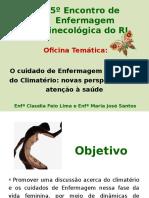 5º Encontro de Enfermagem Ginecológica Do RJ (Oficina)
