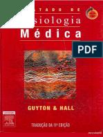 [Livro] Tratado de Fisiologia Médica - Guyton - 11ª Ed - PDF