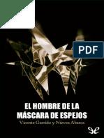 El Hombre de La Mascara de Espe - Vicente Garrido