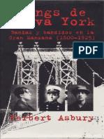 Asbury Herbert, Gangs de Nueva York. Bandas y Bandidos en La Gran Manzana 1800-1925.