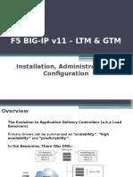 BIG-IP LTM & GTM v11 - Training Slides