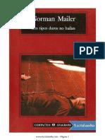 Los Tipos Duros No Bailan - Norman Mailer