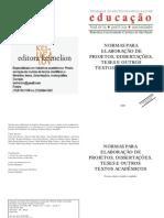 NORMAS PARA ELABORAÇÃO DE PROJETOS, DISSERTAÇÕES, TESES E OUTROS TEXTOS ACADÊMICOS - PUC/SP