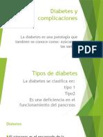 Diabetes y Complicaciones