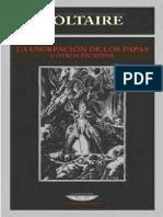 Voltaire. La Usurpación de Los Papas y Otros Escritos