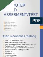 Computer Based Assesment (Kel 4)