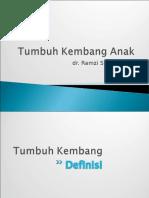 3-Pertumbuhan & Perkembangan Anak (dr. Ramzi).ppt