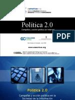 Politica 2.0 - Taller Campañas Politicas en Internet