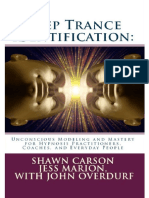Shawn Carson, Jess Marion, John Overdurf - Deep Trance Identification Unconscious Modeling and Mastery for Hypnosis Practitioners, Coaches, and Everyday People.pdf