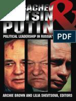 Gorbachev, Yeltsin, and Putin