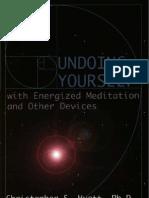 Christopher Hyatt - Undoing Yourself With Energized Meditation
