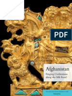 Afghanistan Forging Civilizations Along the Silk Road