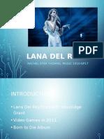 Music Presentation - Lana Del Rey
