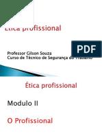 Slide2 -Modulo II-ética Profissional