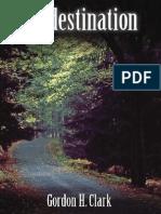 Predestination - Gordon H. Clark