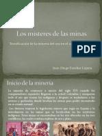 Unidad 5 Los Místeres de Las Minas - Juan Diego Escobar