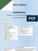 Caso Clínico Candidiasis