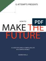 How to Make the Future